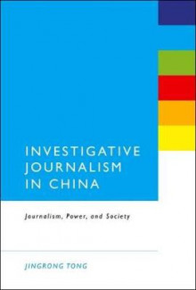 Investigative Journalism in China av Jingrong Tong (Innbundet)