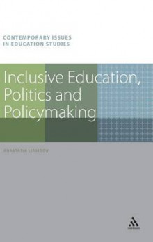 Inclusive Education, Politics and Policymaking av Anastasia Liasidou (Innbundet)
