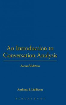 An Introduction to Conversation Analysis av Anthony J. Liddicoat (Innbundet)