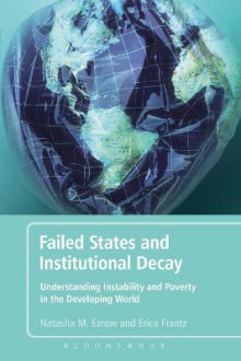 Failed States and Institutional Decay av Natasha M. Ezrow og Erica Frantz (Heftet)