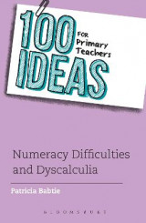 Omslag - 100 Ideas for Primary Teachers: Numeracy Difficulties and Dyscalculia