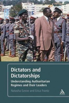 Dictators and Dictatorships av Erica Frantz og Natasha M. Ezrow (Heftet)