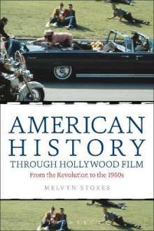 American History Through Hollywood Film av Melvyn Stokes (Innbundet)