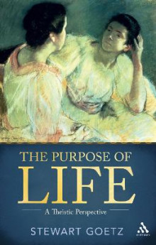 The Purpose of Life av Stewart Goetz (Heftet)