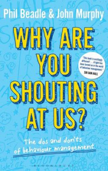 Why are You Shouting at Us? av John Murphy, Lisa Marie Hall og Phil Beadle (Heftet)