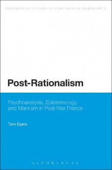 Post-Rationalism av Dr. Tom Eyers (Innbundet)