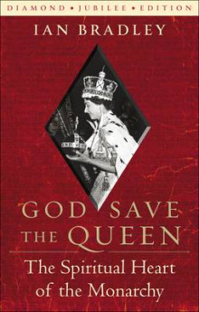 God Save the Queen av Ian C. Bradley (Heftet)