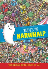 Omslag - Where's the Narwhal? (Seek and Find)