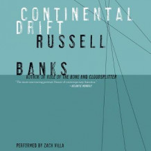 Continental Drift av Russell Banks (Lydbok-CD)