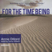 For the Time Being av Annie Dillard (Lydbok-CD)