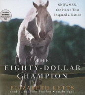 The Eighty-Dollar Champion av Elizabeth Letts (Blandet mediaprodukt)