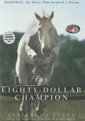 The Eighty-Dollar Champion av Elizabeth Letts (Lydbok-CD)