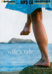 The Wife's Tale av Lori Lansens (Lydbok-CD)