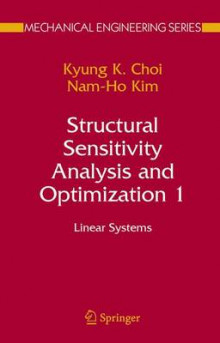 Structural Sensitivity Analysis and Optimization 1 av Kyung K. Choi og Nam-Ho Kim (Heftet)