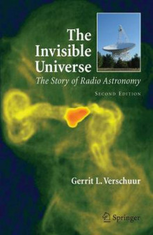 The Invisible Universe av Gerrit L. Verschuur (Heftet)
