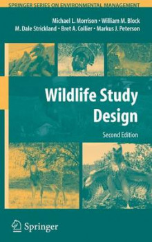 Wildlife Study Design av Michael L. Morrison, William M. Block, M. Dale Strickland, Bret A. Collier og Markus J. Peterson (Heftet)