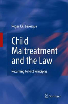 Child Maltreatment and the Law av Roger J. R. Levesque (Heftet)