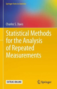 Statistical Methods for the Analysis of Repeated Measurements av Charles S. Davis (Heftet)