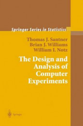 The Design and Analysis of Computer Experiments av William I. Notz, Thomas J. Santner og Brian J. Williams (Heftet)