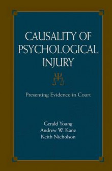 Causality of Psychological Injury av Gerald Young, Andrew W. Kane og Keith Nicholson (Heftet)