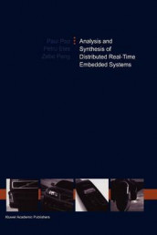 Analysis and Synthesis of Distributed Real-Time Embedded Systems av Petru Eles, Zebo Peng og Paul Pop (Heftet)