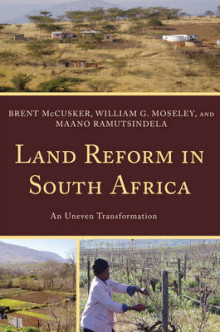 Land Reform in South Africa av Brent McCusker, William G. Moseley og Maano Ramutsindela (Innbundet)