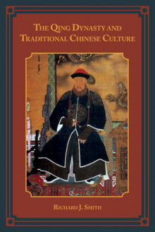 The Qing Dynasty and Traditional Chinese Culture av Richard Smith (Innbundet)