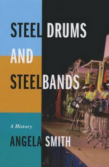 Steel Drums and Steelbands av Angela Smith (Heftet)