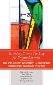 Secondary Science Teaching for English Learners av George C. Bunch, Edward G. Lyon, Jorge Solis, Patricia Stoddart og Sara Tolbert (Heftet)