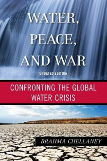 Water, Peace, and War av Brahma Chellaney (Heftet)