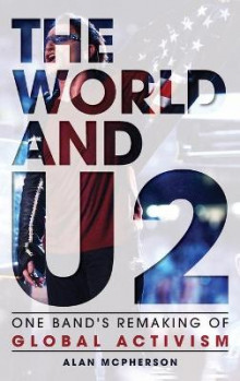The World and U2 av Alan McPherson (Innbundet)