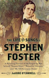 Omslag - The Life and Songs of Stephen Foster
