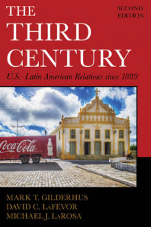 The Third Century av Mark T. Gilderhus og David C. Lafevor (Heftet)
