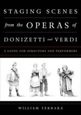 Omslag - Staging Scenes from the Operas of Donizetti and Verdi