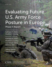 Evaluating Future U.S. Army Force Posture in Europe av Anthony Bell, Heather A. Conley, Kathleen H. Hicks og Lisa Sawyer Samp (Heftet)