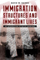 Omslag - Immigration Structures and Immigrant Lives