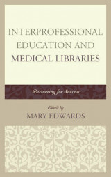 Omslag - Interprofessional Education and Medical Libraries
