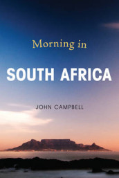 Morning in South Africa av John Campbell (Innbundet)