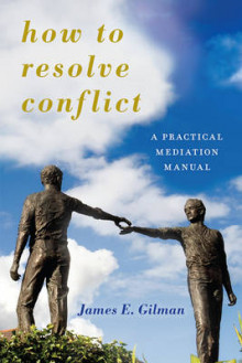 How to Resolve Conflict av James E. Gilman (Innbundet)