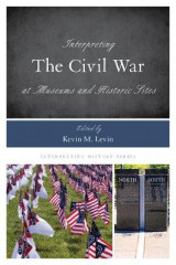 Omslag - Interpreting the Civil War at Museums and Historic Sites