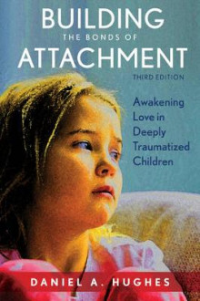 Building the Bonds of Attachment av Daniel A. Hughes (Innbundet)