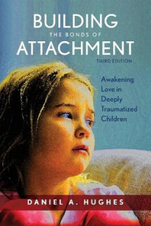 Building the Bonds of Attachment av Daniel A. Hughes (Heftet)