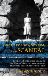Omslag - Archaeology, Sexism, and Scandal