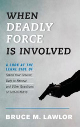 Omslag - When Deadly Force is Involved