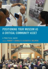 Omslag - Positioning Your Museum as a Critical Community Asset