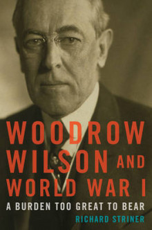 Woodrow Wilson and World War I av Richard Striner (Heftet)