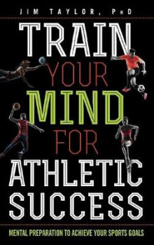 Train Your Mind for Athletic Success av Jim Taylor (Innbundet)