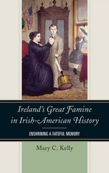 Ireland's Great Famine in Irish-American History av Mary Kelly (Heftet)