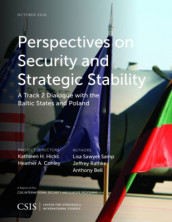 Perspectives on Security and Strategic Stability av Anthony Bell, Jeffrey Rathke og Lisa Sawyer Samp (Heftet)