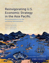 Omslag - Reinvigorating U.S. Economic Strategy in the Asia Pacific
